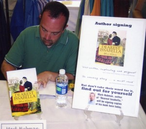 "Mark Hubman will sign copies of his Civil War-era romance/historical fiction novel, ""Dearest Issabella"" on April 23."