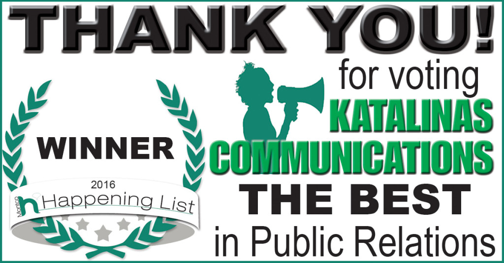 Katalinas Communications has won the 2016 Happening List for Public Relations.